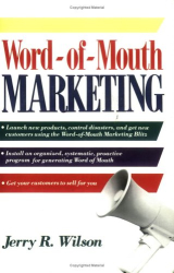 Jerry R. Wilson: Word-Of-Mouth Marketing
