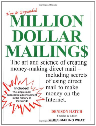 Denison Hatch: Million Dollar Mailings