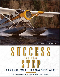 Marin C. Faure: Success on the Step: Flying with Kenmore Air