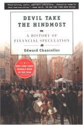 Edward Chancellor: Devil Take the Hindmost:  A History of Financial Speculation