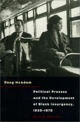 Doug McAdam: Political Process and the Development of Black Insurgency, 1930-1970