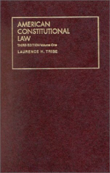 Laurence H. Tribe: American Constitutional Law