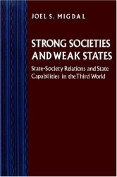 Joel S. Migdal: Strong Societies and Weak States