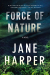 JANE HARPER (author): Force of Nature