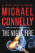 Michael Connelly: The Night Fire (A Renée Ballard and Harry Bosch Novel Book 2)
