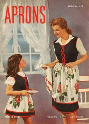 J&P Coats: Aprons -- 21 Vintage Patterns and Styles