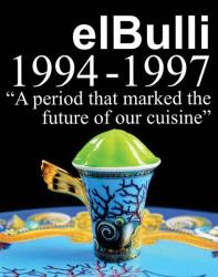 Ferran Adria: El Bulli 1994-1997
