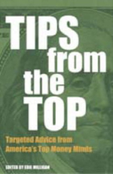Edie Milligan: Tips from the Top: Targeted Advice from America's Top Money Minds