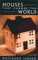 Wolfgang Simson: Houses that Change the World