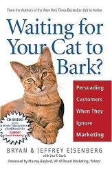 Bryan/ Eisenberg, Jeffrey/ Davis, Lisa T. Eisenberg: Waiting for Your Cat to Bark?