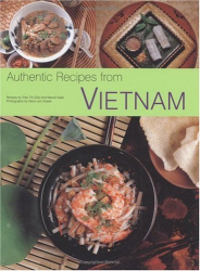 : Authentic Recipes from Vietnam
