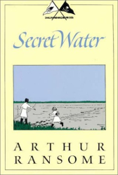 Arthur Ransome: Secret Water (Swallows and Amazons, No 8)