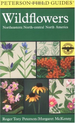Margaret McKenny: A Field Guide to Wildflowers : Northeastern and North-Central North America (Peterson Field Guides)