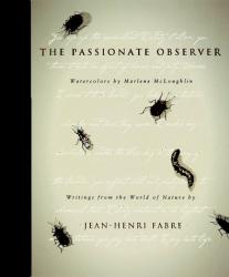 Jean Henri Fabre: Passionate Observer