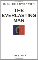 G. K. Chesterton: The Everlasting Man
