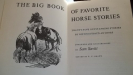 : THE BIG BOOK OF FAVORITE HORSE STORIES TWENTY-FIVE OUTSTANDING STORIES BY DISTIN
