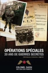 Colonel Jean Sassi: Opérations Spéciales : 20 Ans de Guerres Secrètes