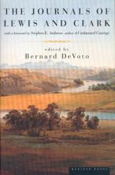 Bernard DeVoto: The Journals of Lewis and Clark (Lewis & Clark Expedition)