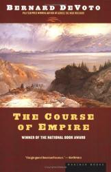 Bernard DeVoto: The Course of Empire