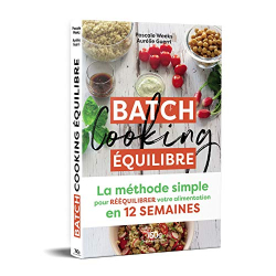 Pascale Weeks: Batch Cooking équilibre