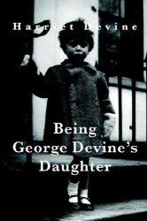 Harriet Devine: Being George Devine's Daughter