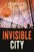 Julia Dahl: Invisible City