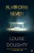 Louise Doughty: Platform Seven