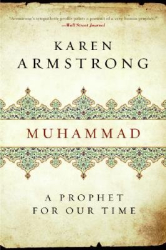 Karen Armstrong: Muhammad: A Prophet for Our Time