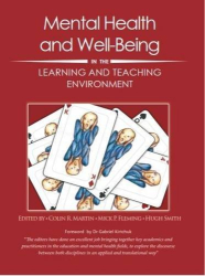 : Mental Health and Well-Being in the Learning and Teaching Environment