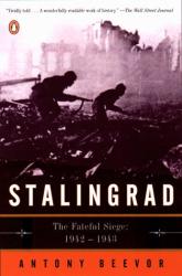 Antony Beevor: Stalingrad: The Fateful Siege, 1942-1943