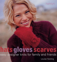 Louisa Harding: Hats Gloves & Scarves