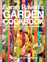 Sarah Raven: Sarah Raven's Garden Cookbook