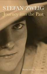 Stefan Zweig: Journey into the Past