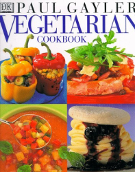 Paul Gayler: Vegetarian Cookbook