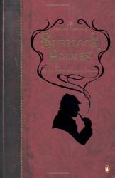 Arthur Conan Doyle: The Penguin Complete Sherlock Holmes