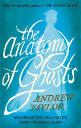 Andrew Taylor: The Anatomy of Ghosts
