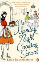 Erica Bauermeister: The Monday Night Cooking School