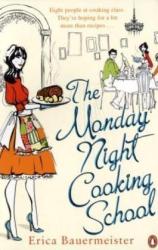 Erica Bauermeister: The Monday Night Cooking School