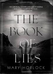Mary Horlock: The Book of Lies