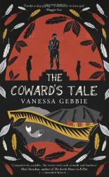 Vanessa Gebbie: The Coward's Tale