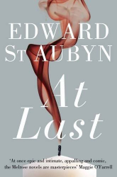 Edward St Aubyn: At Last