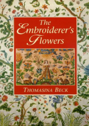 Thomasina Beck: The Embroiderer's Flowers