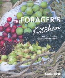Fiona Bird: The Forager's Kitchen