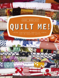 Jane Brocket: Quilt Me!