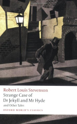 Robert Louis Stevenson: The Strange Case of Dr Jekyll & Mr Hyde
