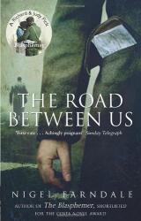 Nigel Farndale: The Road Between Us