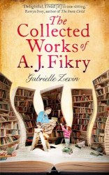 Gabrielle Zevin: The Collected Works of A.J. Fikry