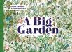 Gilles Clément & Vincent Gravé: A Big Garden