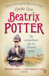 Linda Lear: Beatrix Potter: The extraordinary life of a Victorian genius
