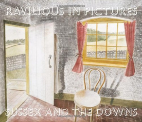 James Russell: Ravilious in Pictures: Sussex and the Downs